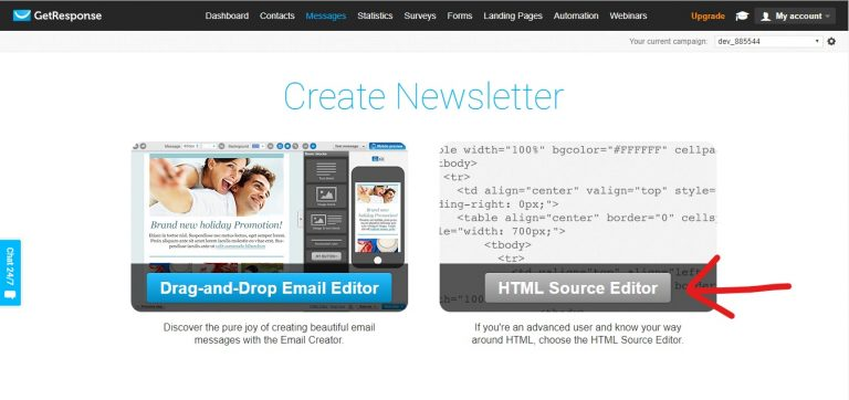 Choose html source editor instead of drag and drop email editor