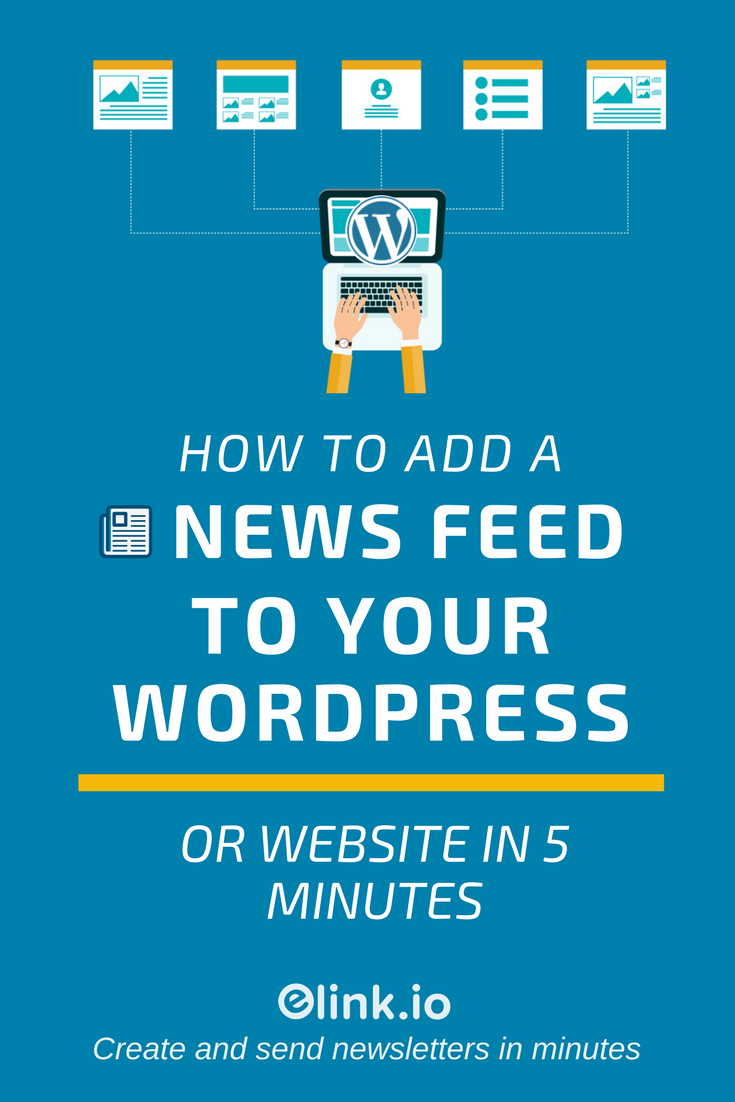 How to Add News Feed to a WordPress Website & HomePage - Pin