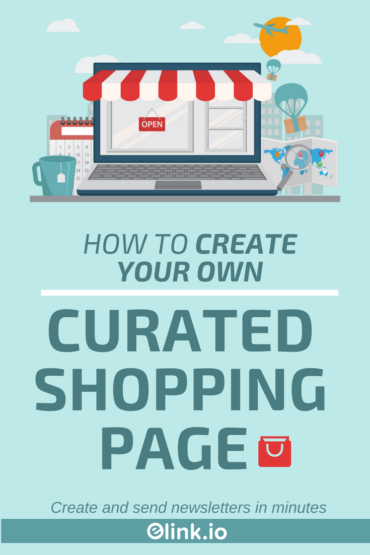 How To Create Your Own Curated Shopping Page