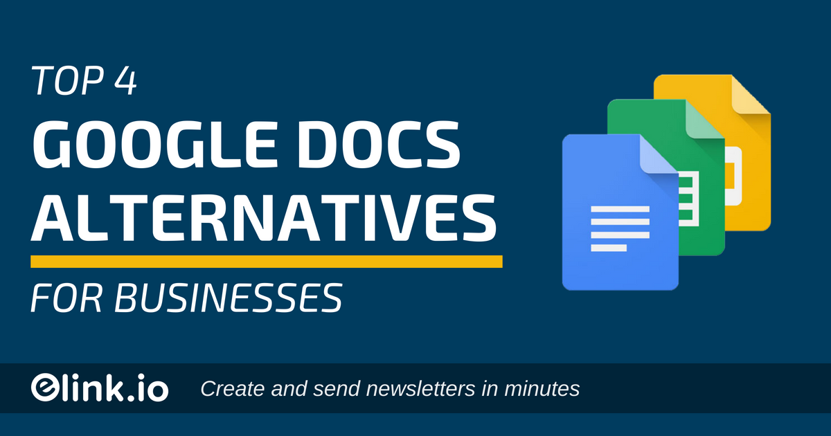 Google Docs Alternatives: An Updated List of 2018 (Free & Paid)