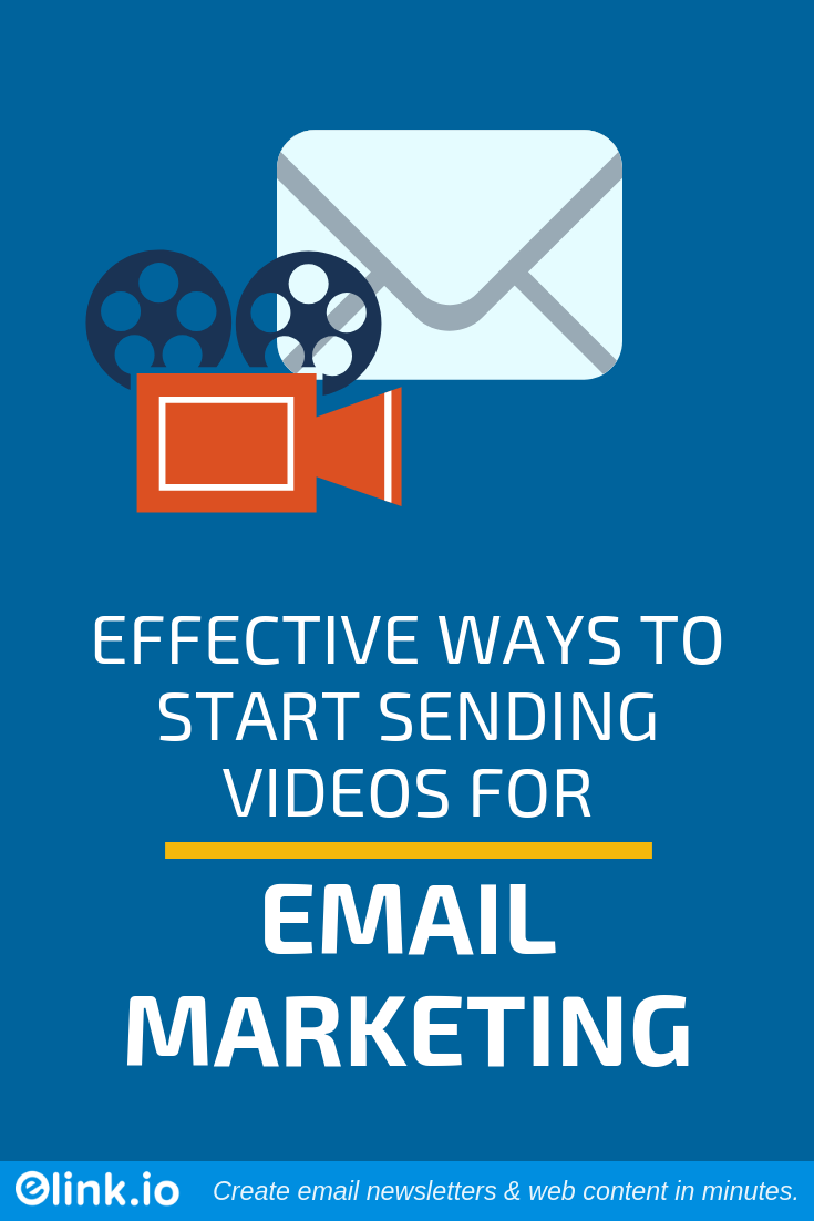 Effective Ways to Start Sending Videos for Email Marketing (Pin)