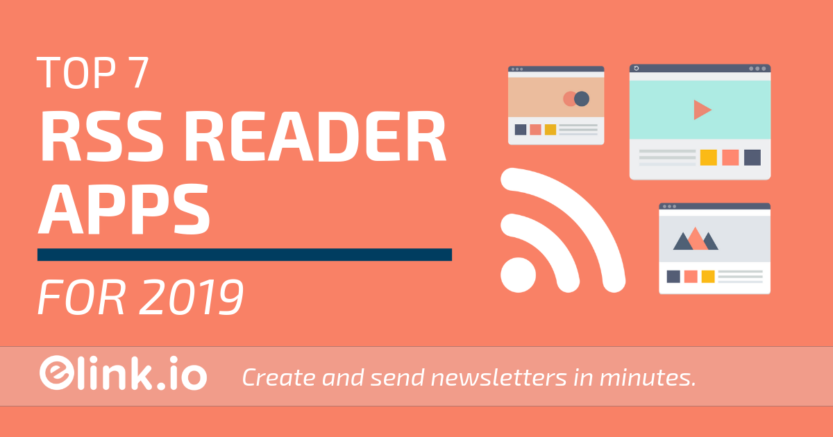 8 Best RSS Reader Apps for 2019 (Free & Paid) - Blog elink io