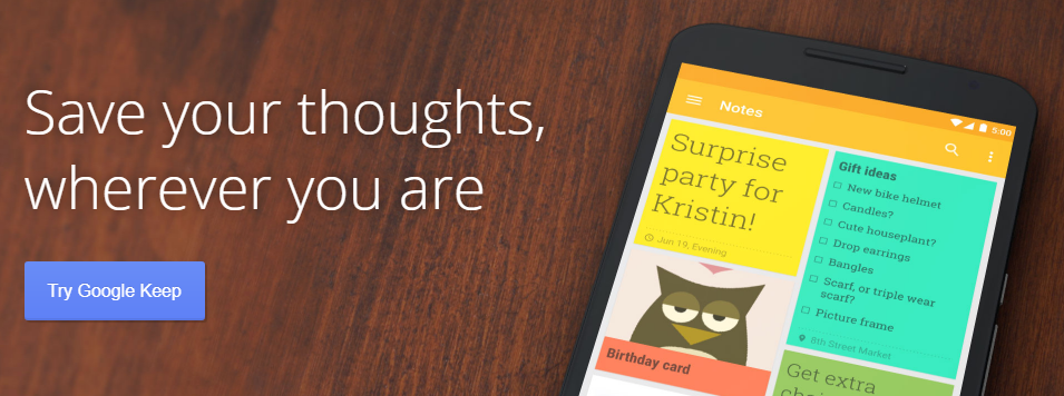 Google keep for all your thoughts