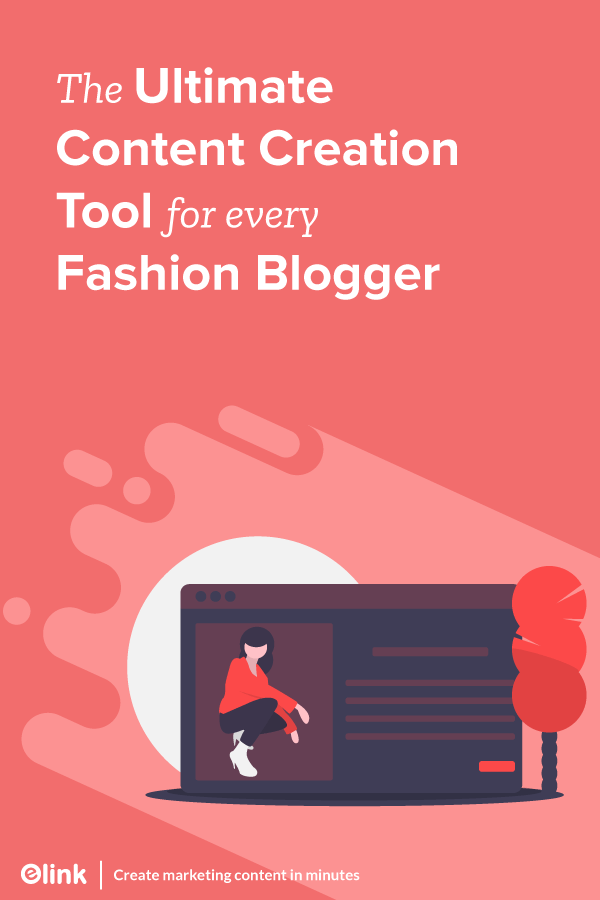 The Ultimate Content Creation Tool for Every Fashion blogger - Pinterest Image