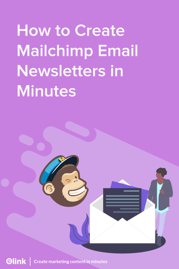 How-to-Create-Mailchimp-Email-Newsletters-in-Minutes-pinterest