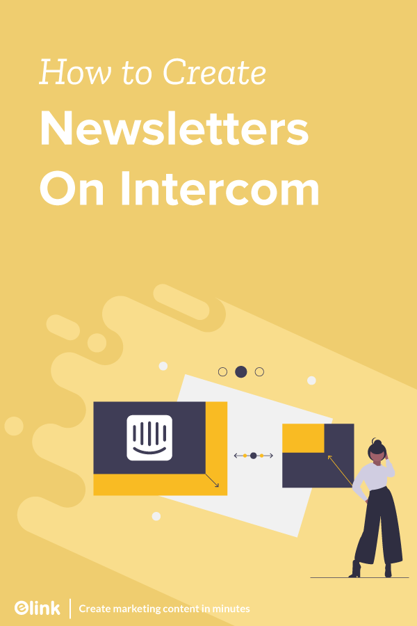 How-to-Send-a-Responsive-Email-Newsletter-via-Intercom-Pinterest
