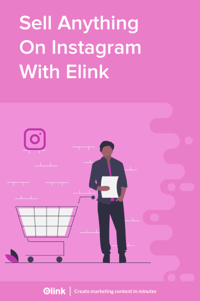 Selling anything on instagram with elink