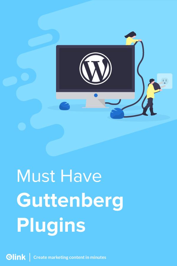 Must Have Gutenberg Plugins