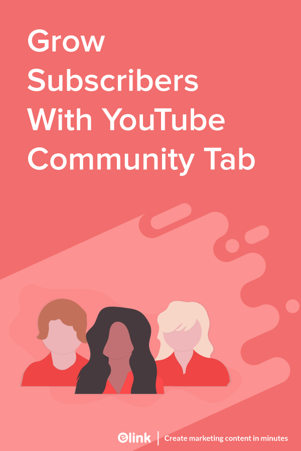 YouTube-Community-Tab-What-&-How-To-Use-it-For-Subscribers-Pinterest