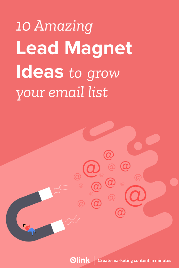 10-Amazing-Lead-Magnet-Ideas-To-Grow-Your-Email-list-Pinterest
