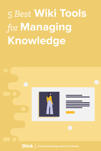 Wiki tools for managing knowledge- Pinterest