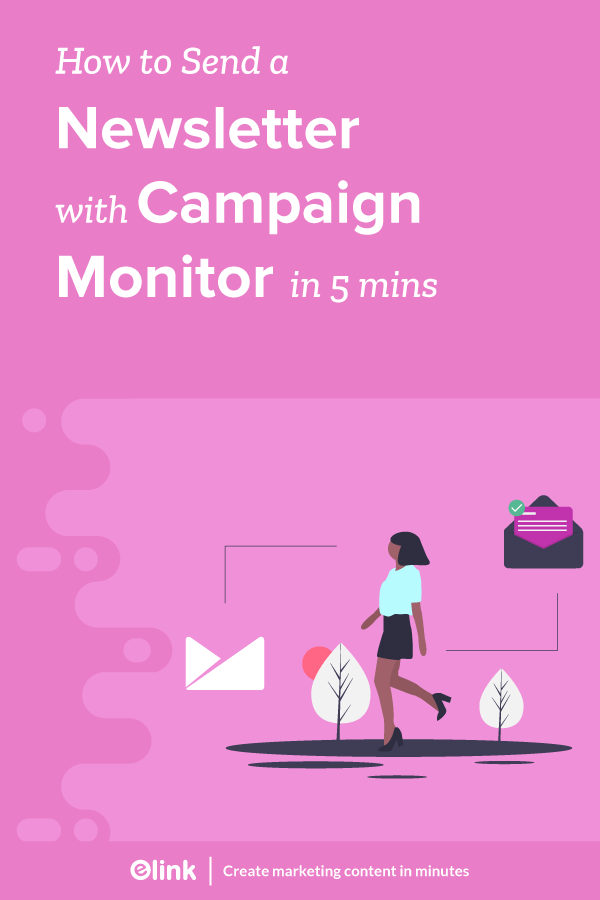 How-to-Send-a-Newsletter-with-Campaign-Monitor-in-5-minutes-Pinterest