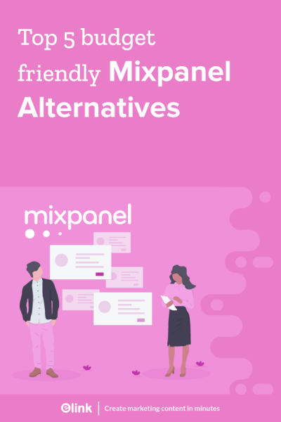 Top-5-Best-Mixpanel-Alternatives-That-Are-Equally-Good-Pinterest