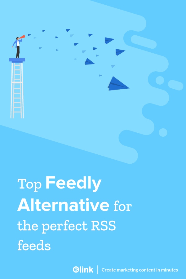 Top feedly alternatives for rss feeds