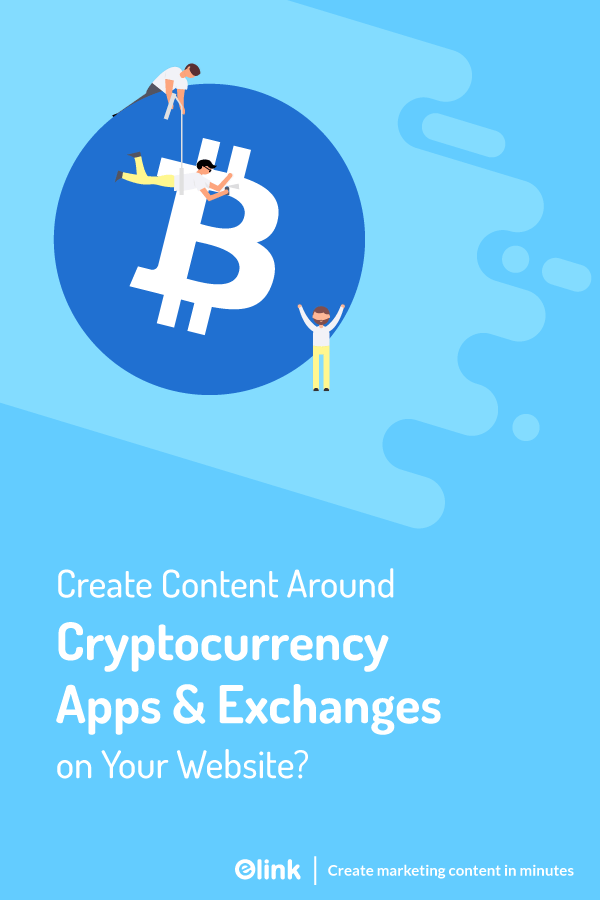 Create content around cryptocurrencies and exchanges - pinterest
