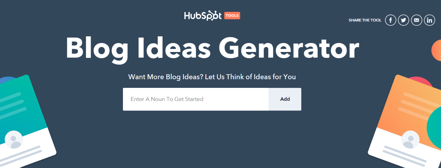 Hubspot's blog topic generator: Tool for blogging