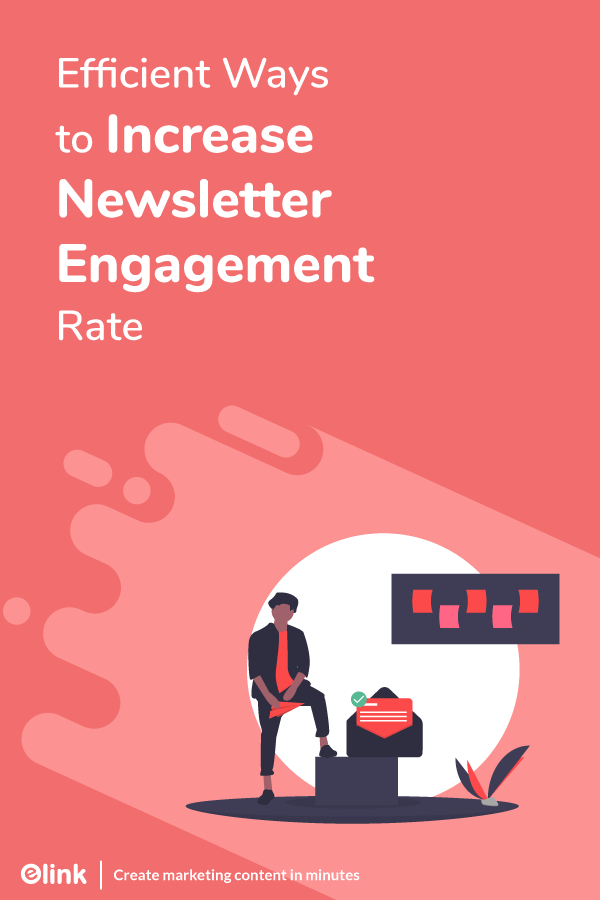 Increase newsletter engagement rate - Pinterest