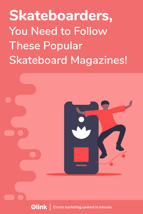 Skateboard magazines and publications - pinterest