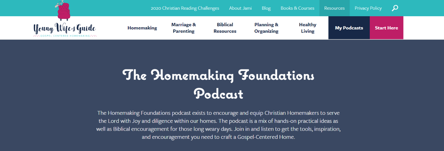 The homemaking foundations: Christian podcast