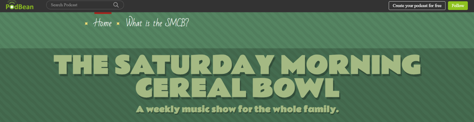 The saturday morning cereal bowl: Kids Podcast