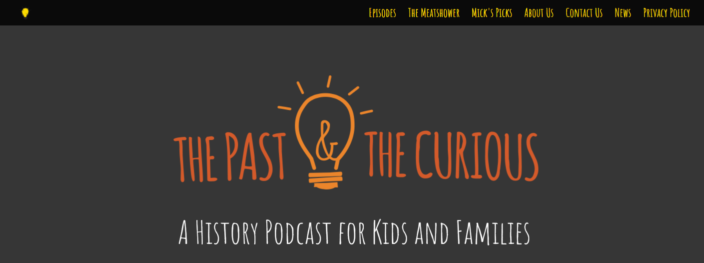 The past & the curious: Kids Podcast