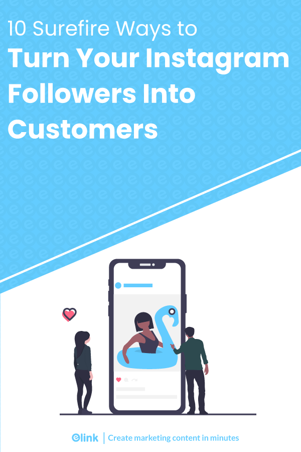 Turn instagram followers into customers - pinterest